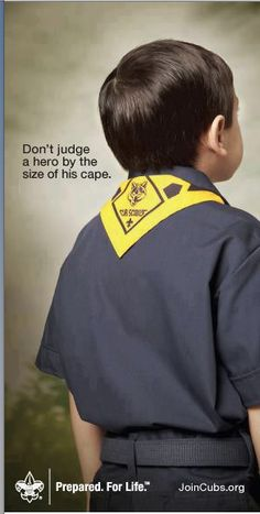 Love this picture/ saying! Don't judge a hero by the size of his cape http://www.adventureiscalling.org/