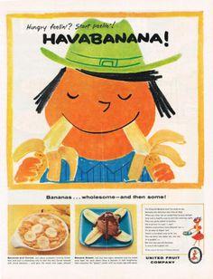1954 AD United Fruit Co. bananas-Havabanana- hungry feeling? Start peeling