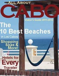 Online guide to Cabo San Lucas Mexico. You can view online or order a print copy.