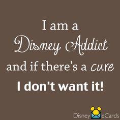 I AM a Disney Addict and proud of it!!! :)