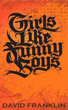 Girls Like Funny Boys - book cover. I like the way they've taken an Old English style font and tweaked it to make it edgy and funky.