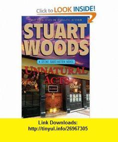 Unnatural Acts (Stone Barrington) (9780399158865) Stuart Woods , ISBN-10: 0399158863  , ISBN-13: 978-0399158865 ,  , tutorials , pdf , ebook , torrent , downloads , rapidshare , filesonic , hotfile , megaupload , fileserve