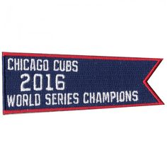 e2e096d349 2016 World Series Champions Chicago Cubs Banner Flag Patch