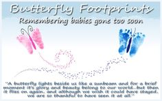 Butterfly Footprints for those who have gone from us to soon.