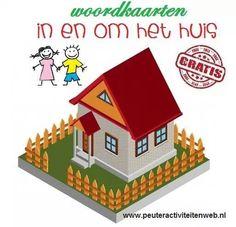 """Woordkaarten """"in en om het huis""""   Download de woordkaarten via de website van www.peuteractiviteitenweb.nl"""