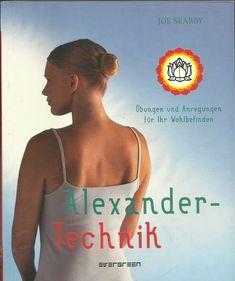 Alexander-Technik von Joe Searby Gesundheit Buch Bücher Movie Posters, Movies, Feel Better, Health, Life, Book, Films, Film