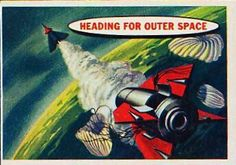 Space Cards #18: Heading For Outer Space
