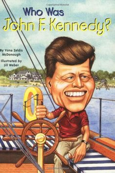 Who Was John F. Kennedy?: Who Was...? by Yona Zeldis McDonough,http://www.amazon.com/dp/0448437430/ref=cm_sw_r_pi_dp_NmHatb0HXV1YBTPB