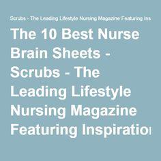 The 10 Best Nurse Brain Sheets - Scrubs - The Leading Lifestyle Nursing Magazine Featuring Inspirational and Informational Nursing ArticlesScrubs – The Leading Lifestyle Nursing Magazine Featuring Inspirational and Informational Nursing Articles