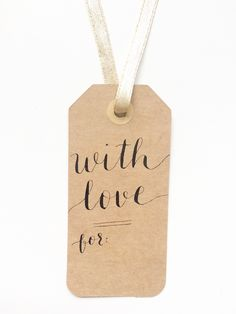 With Love kraft paper gift tag for those most special in your life - handmade to order by Meg at  M.B. Calligraphy can be found on www.mbcalligraphy.com