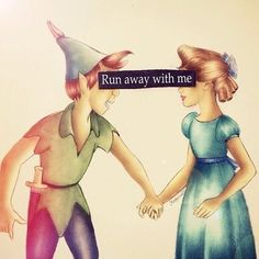 Run away with me.