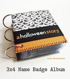 Mini album idea - 3x4 name badge album by Lisa Moorefield Simple Scrapbooking blog