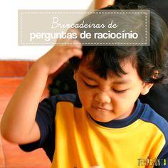 Brincar com pegadinhas de raciocínio, além de divertido ainda contribuir para exercitar o cérebro das crianças e dos adultos