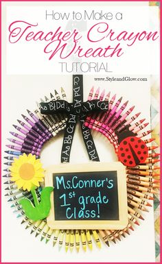 How to Make a Teacher Crayon Wreath | Teacher Appreciation Gift Ideas | Easy #DIY Tutorial.