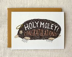 Holy Moley Congratulations Card
