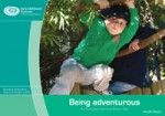 Everyday Learning about being adventurous
