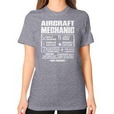 Aircraft mechanic Unisex T-Shirt (on woman)