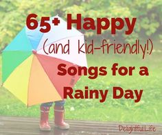 65+ Happy (and kid-friendly!)Songs for a