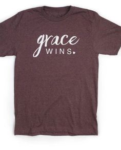 Grace Wins. Tshirt