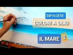 Dipingere - Paesaggio Marino - Fase 2 - YouTube Privacy Policy, Youtube, The Creator, Advertising, Youtubers, Youtube Movies