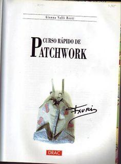 Curso Rápido de Patchwork (RECEBIDO POR EMAIL) - Rita de Cassia Colares - Álbumes web de Picasa