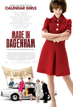 Made in Dagenham (2010). I watched this in Berlin and it made me feel homesick.