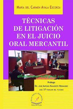 LIBROS EN DERECHO: TÉCNICAS DE LITIGACIÓN EN EL JUICIO ORAL MERCANTIL...