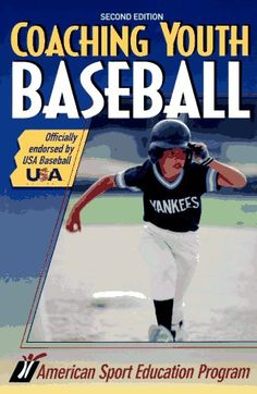 Coaching Youth Baseball (Coaching youth sports « LibraryUserGroup.com – The Library of Library User Group