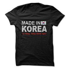 MADE IN KOREA - A long, long time ago - #shirt prints #superhero hoodie. GUARANTEE => https://www.sunfrog.com/LifeStyle/MADE-IN-KOREA--A-long-long-time-ago.html?68278