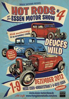 Hot Rods at Essen Motorshow 2012 1 9 Dez 2012 Layout by Mighty Sam Images Vintage, Vintage Signs, Vintage Posters, Hot Rods, Rock Poster, Garage Art, Garage Signs, Kustom Kulture, Car Posters