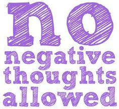 no negative thoughts allowed. and it's purple!