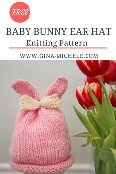 FREE knitting pattern for this baby girl's Bunny Ear Hat.