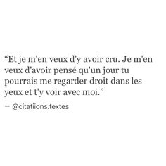 Je déteste tout cet espoir que j'ai. New Quotes, Words Quotes, Love Quotes, Inspirational Quotes, Sayings, Pretty Words, Beautiful Words, Cool Words, French Words