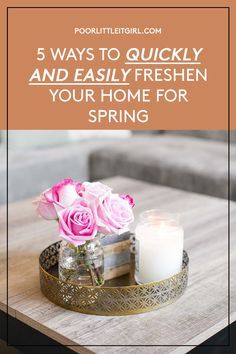 Want to update our home for spring but not sure how? Top US blogger Cathy of Poor Little It Girl shares 5 ways to quickly and easily freshen your home for spring! Click through to see the list! #poorlittleitgirl #homedecorideas #springhomerefresh #springcleaning #affordablehomedecor