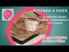 Lembrancinhas com Guardanapo Decorado - Máquina de Corte e Vinco - YouTube