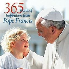 Pope Francis' message is a sum of gestures and words, to which must be added immediacy of intervention and an ability to communicate feeling. This volume, illustrated with images of Pope Francis, offers a collection of his inspiring words that will accompany you on your daily journey.
