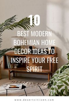 10 Best Modern Bohemian Home Decor Ideas to Inspire Your Carefree Spirit 10 Best Modern Bohemian Decor Ideas to Inspire Your Free Spirit Modern Bohemian Decor, Bohemian Interior Design, Bohemian Living, Decor Interior Design, Bohemian Style, Bohemian Lifestyle, Bohemian Fashion, Modern Chic Decor, Bohemian Bedrooms