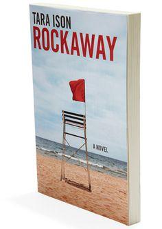 Rockaway By Tara Ison - Book Finder - Oprah.com