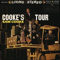 """""""Cooke's Tour"""" (1960, RCA) by Sam Cooke."""