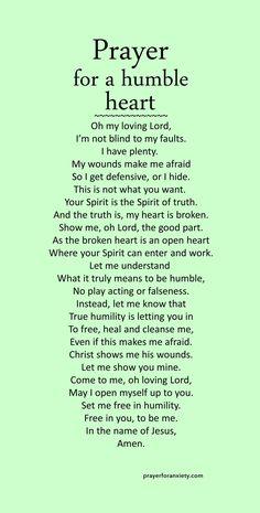 Prayer for a humble heart – Prayer For Anxiety Prayer Scriptures, Bible Prayers, Faith Prayer, Prayer Quotes, Bible Verses Quotes, Spiritual Quotes, Catholic Prayers Daily, A Prayer, Catholic Healing Prayer