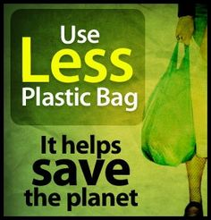 use less #plastic bag please - save the planet-