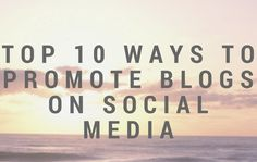 Blogging is one of the best ways to be in touch with your customers and entice them for new information.