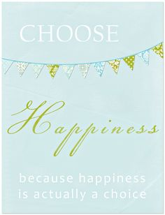 Choose Happiness printable