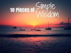 10 Pieces of Simple Wisdom