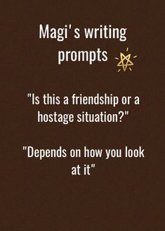 Magi's writing prompts, follow for more at @alex_the_magi