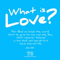 What is love? Scripture Art, What Is Love, Believe, God, Life, Dios, Biblical Art, The Lord
