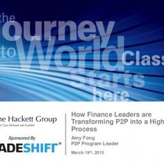 March 19th, 2015 Amy Fong P2P Program Leader How Finance Leaders are Transforming P2P into a High Value Process Sponsored By   Transforming how businesses. http://slidehot.com/resources/how-finance-leaders-are-transforming-p2p-into-a-high-value-process.59336/