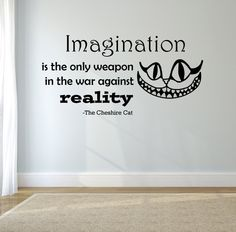 Amazon com cheshire cat quote imagination is the only weapon in