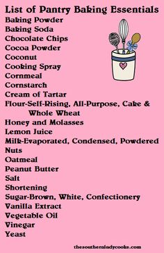 A list of basic baking items for the pantry. Spice list and refrigerator list to come later. Enjoy!