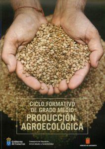 Ciclo Formativo de Grado Medio Producción Agroecológica